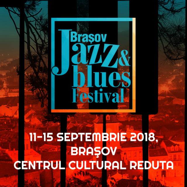 FEST: BRASOV Jazz and Blues Festival 2018
